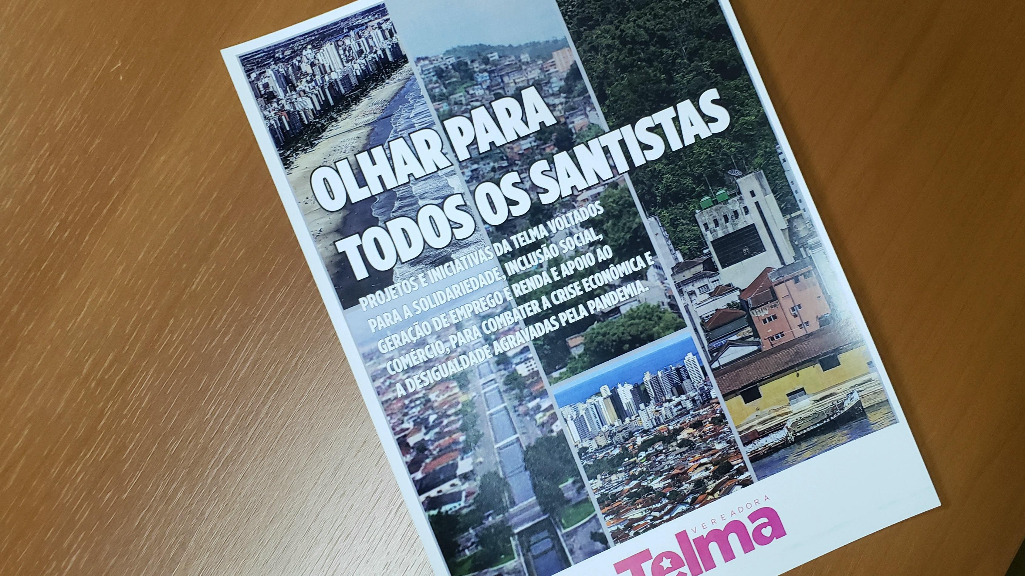 TELMA QUER PLANO CONTRA DESIGUALDADE SOCIAL E CRISE ECONÔMICA EM SANTOS
